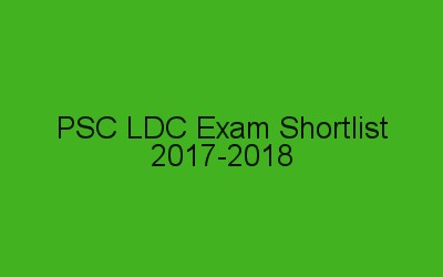 PSC LDC Short List 2017