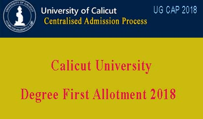 Calicut University First Allotment 2018