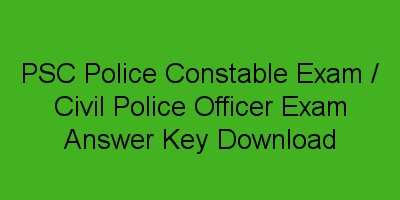 PSC Police Constable Exam Answer Key