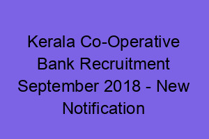 Kerala Co-Operative Bank September Notification, CSEB Kerala Latest Job, Junior Clerk, Secretary