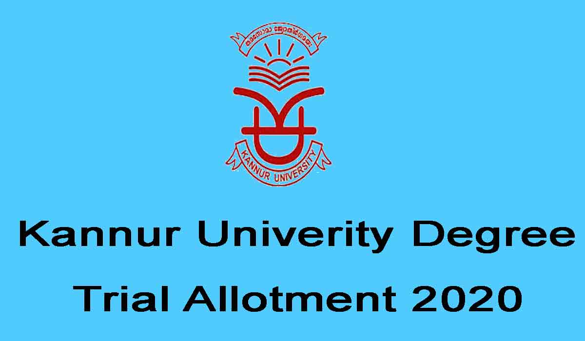 Kannur Universiy Degree Trial Allotment 2020