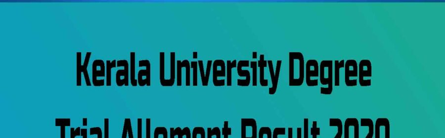 Kerala University Degree Trial Allotment Result 2020