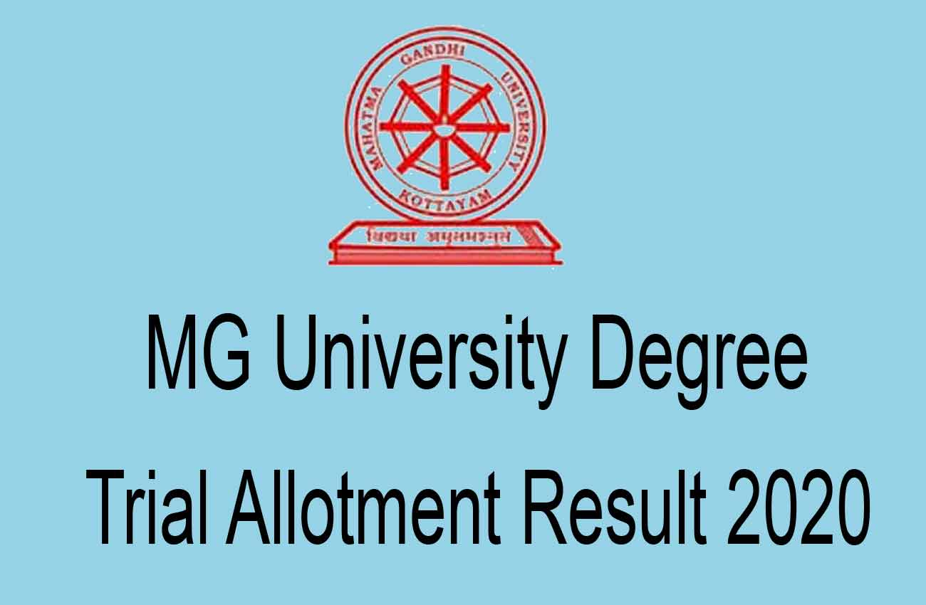 MG University Degree Trial Allotment Result 2020