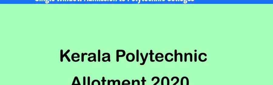 Kerala Polytechnic Allotment Result 2020