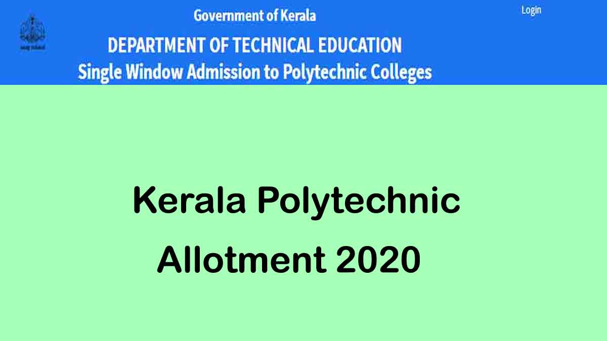 Kerala Polytechnic Allotment Result 2020